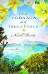 EN EL CORAZON DE LA ISLA DE FUEGO