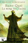HORA DEL CALIFA LA. BANU QASI III