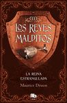 REINA ESTRANGULADA. REYES MALDITOS II