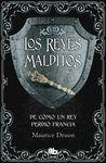 DE CÓMO UN REY PERDIÓ FRANCIA.REYES MADITOS VII