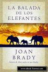 BALADA DE LOS ELEFANTES LA