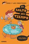 AGUS Y LOS MONSTRUOS 8 EL SALTO DEL TIEMPO