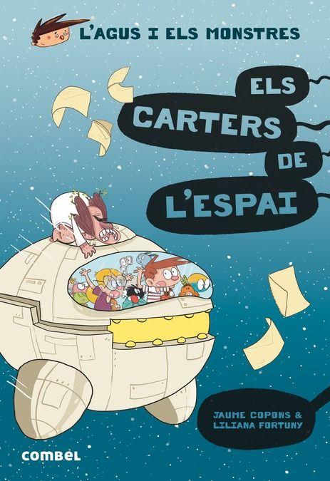AGUS I ELS MONSTRES 15 ELS CARTERS DE LESPAI