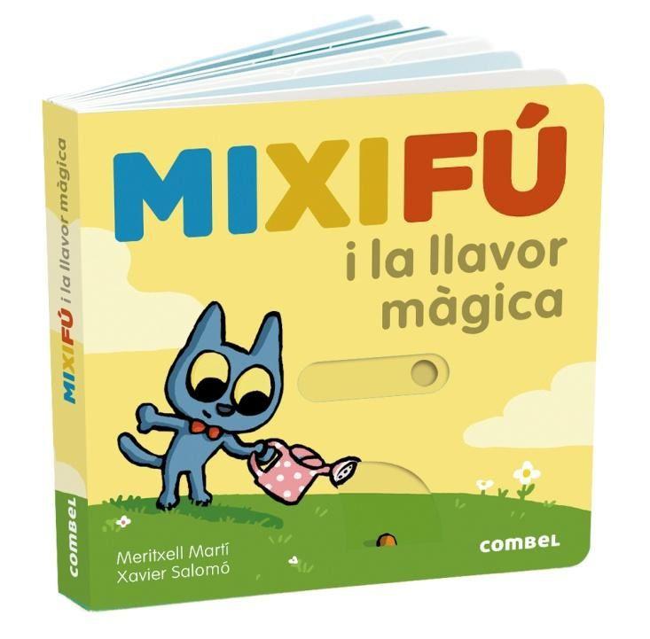 MIXIFU I LA LLAVOR MAGICA