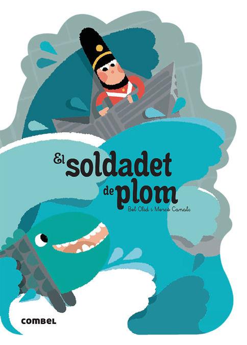 SOLDADET DE PLOM EL
