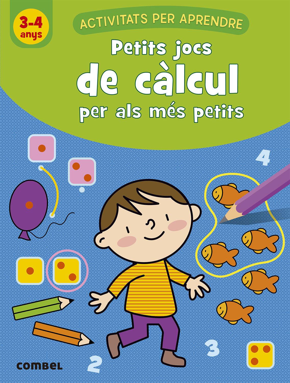PETITS JOCS DE CALCUL PER ALS MES PETITS 3 4 ANYS