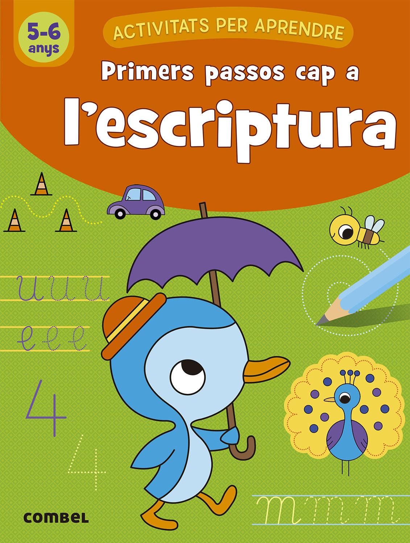 PRIMERS PASSOS CAP A L ESCRIPTURA 5 6 ANYS