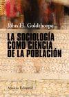 SOCIOLOGÍA COMO CIENCIA DE LA POBLACIÓN LA