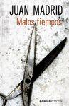 MALOS TIEMPOS