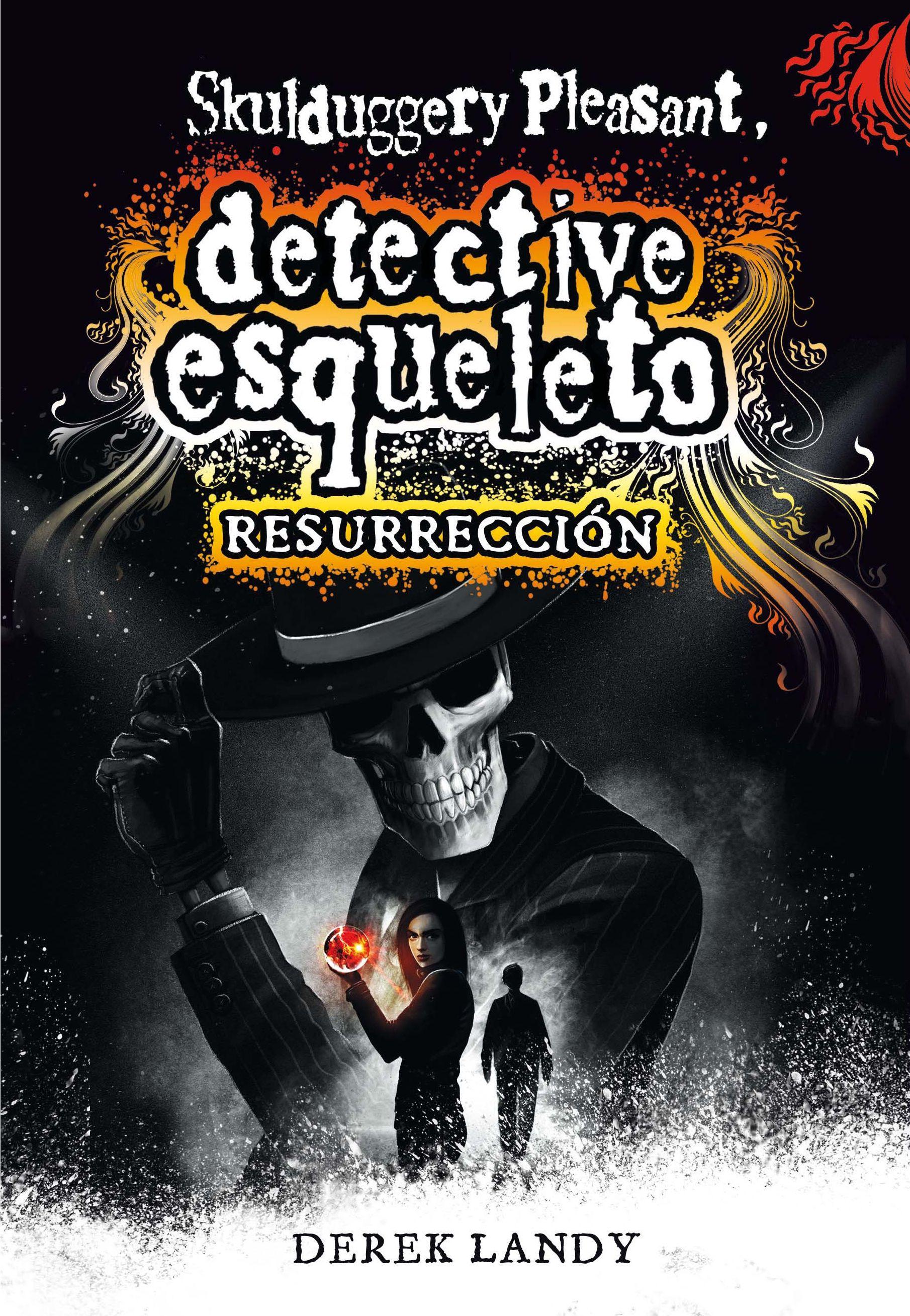 DETECTIVE ESQUELETO 10  RESURRECCIÓN