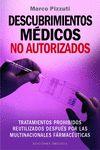 DESCUBRIMIENTOS MEDICOS NO AUTORIZADOS