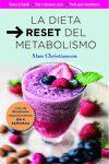 DIETA RESET DEL METABOLISMO LA
