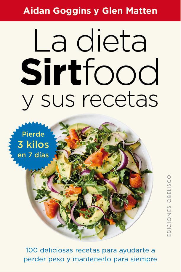 DIETA SIRTFOOD Y SUS RECETAS LA