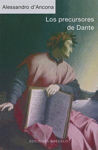 PRECURSORES DE DANTE, LOS