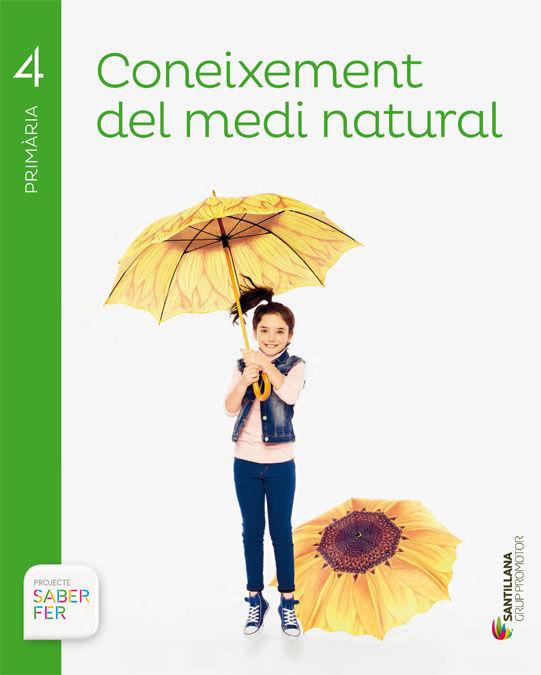 CONEIXEMENT DEL MEDI NATURAL 4 PRIMARIA SABER FER