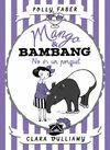 MANGO & BAMBANG NO ES UN PORQUET