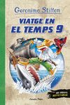 GERONIMO STILTON VIATGE EN EL TEMPS 9