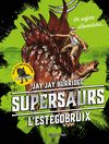 SUPERSAURS 2 L'ESTEGOBRUIX