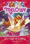MELOWY 11 LA MÀGIA DE DESTINY