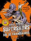 SUPERSAURS 3 XOC DE TIRANOSAURES