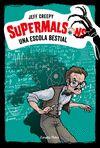 SUPERMALSONS UNA ESCOLA BESTIAL