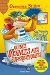 GERONIMO STILTON 24 QUINES VACANCES MES SUPERRATIQUES