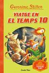 GERONIMO STILTON VIATGE EN EL TEMPS 10
