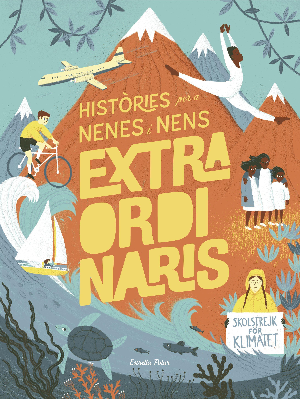 HISTORIES PER A NENES I NENS EXTRAORDINARIS