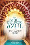 BAÑOS DEL POZO AZUL LOS