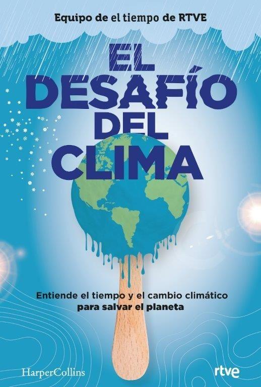 DESAFÍO DEL CLIMA EL
