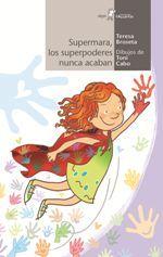 SUPERMARA LOS SUPERPODERES NUNCA ACABAN