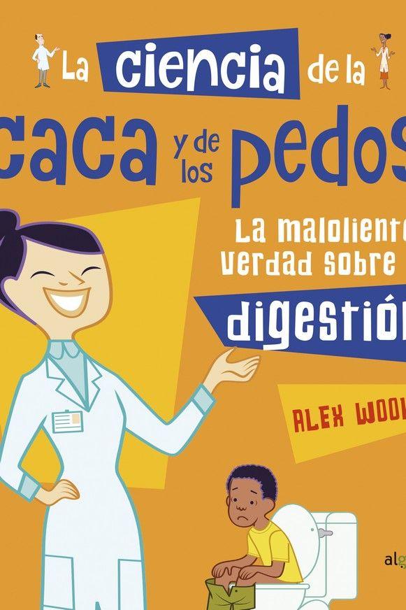 CIENCIA DE LA CACA Y LOS PEDOS LA