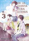 EN LA QUINTA HORA GUERRA Nº 03/03