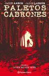 PALETOS CABRONES 04
