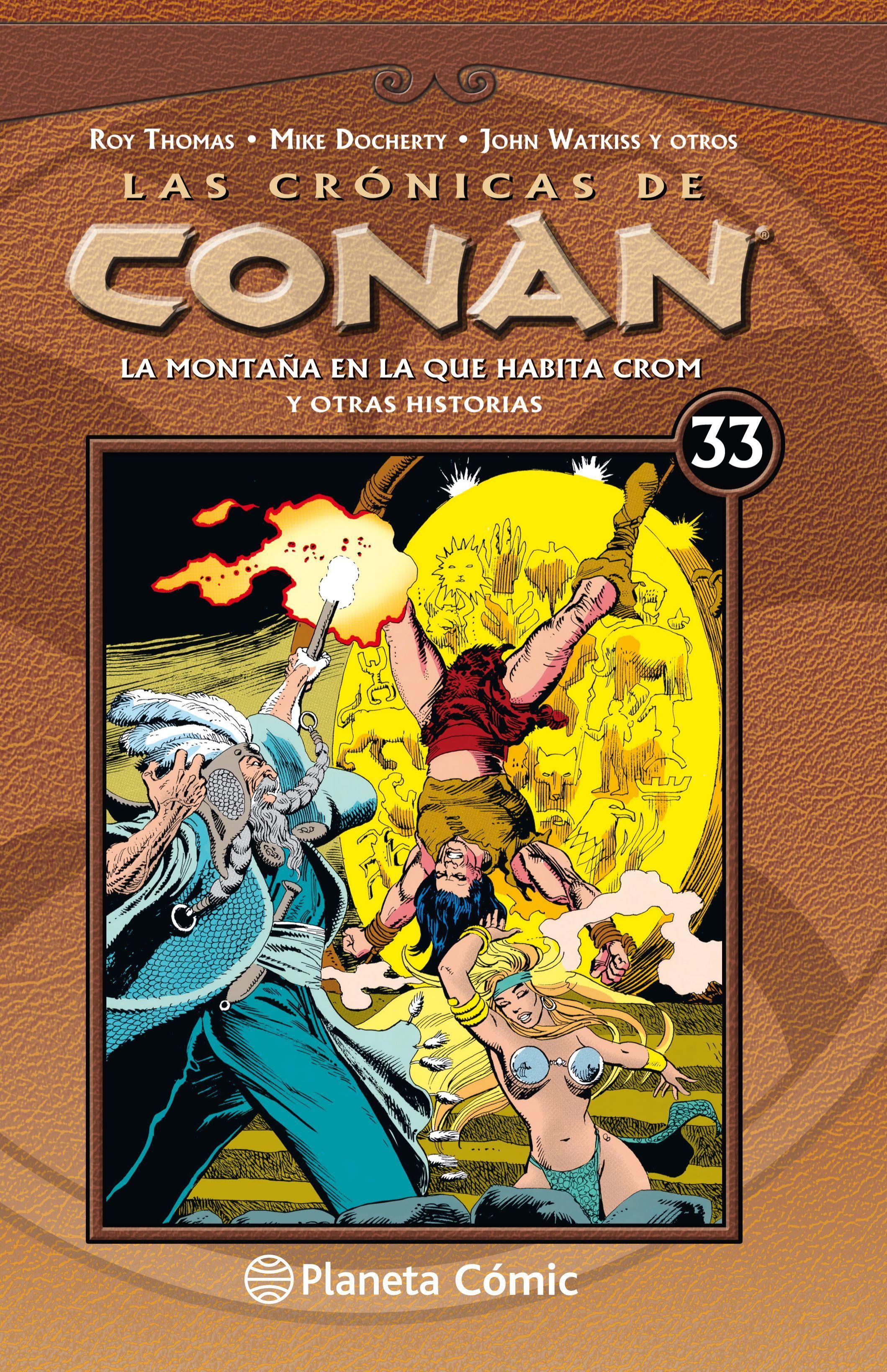 CRONICAS DE CONAN Nº 33/34 LAS