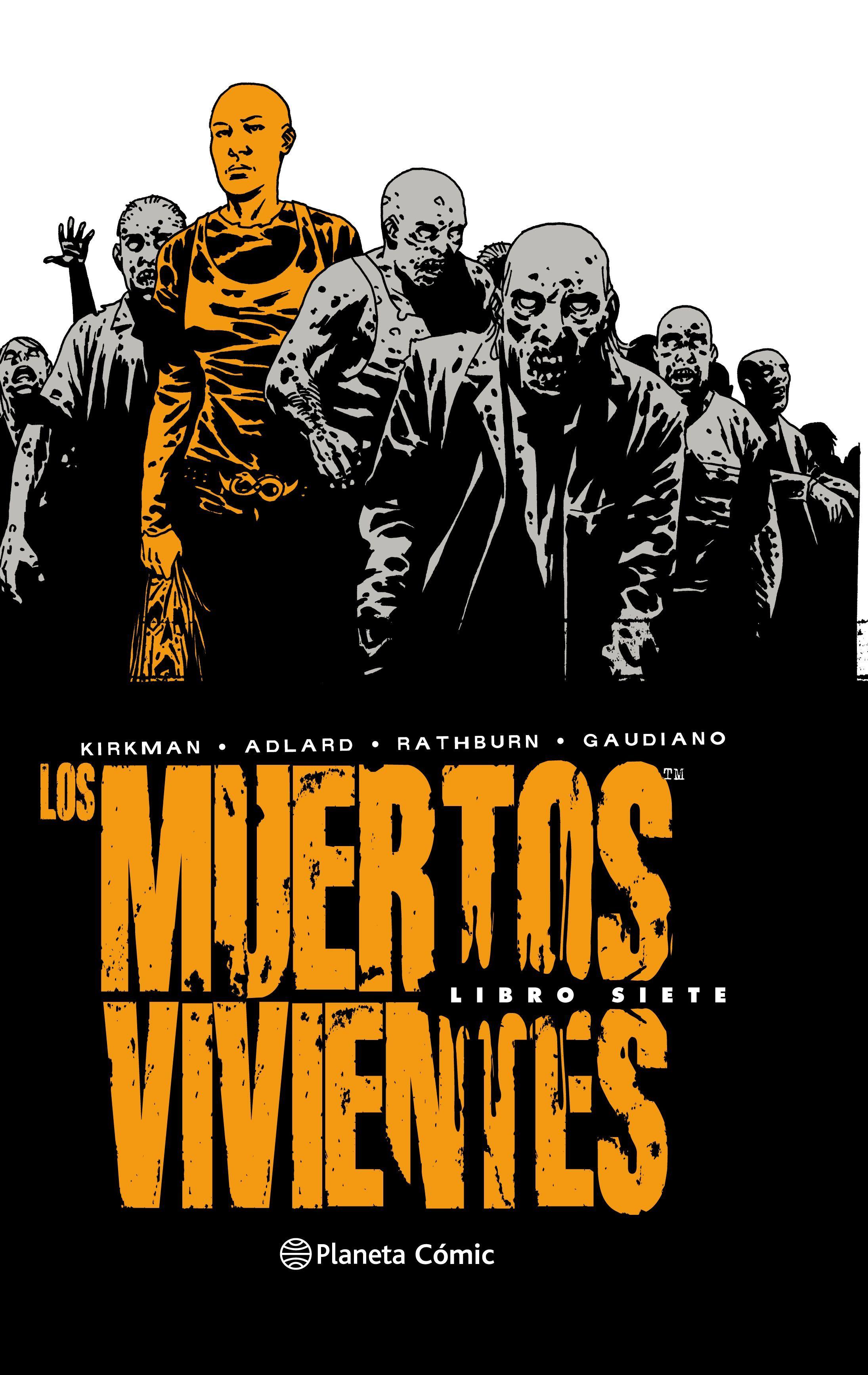 MUERTOS VIVIENTES INTEGRAL Nº 07 LOS