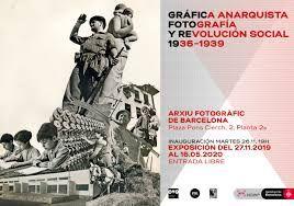 GRAFICA ANARQUISTA FOTOGRAFIA Y REVOLUCION SOCIAL 1936 1939