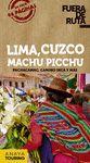 LIMA CUZCO MACHU PICCHU
