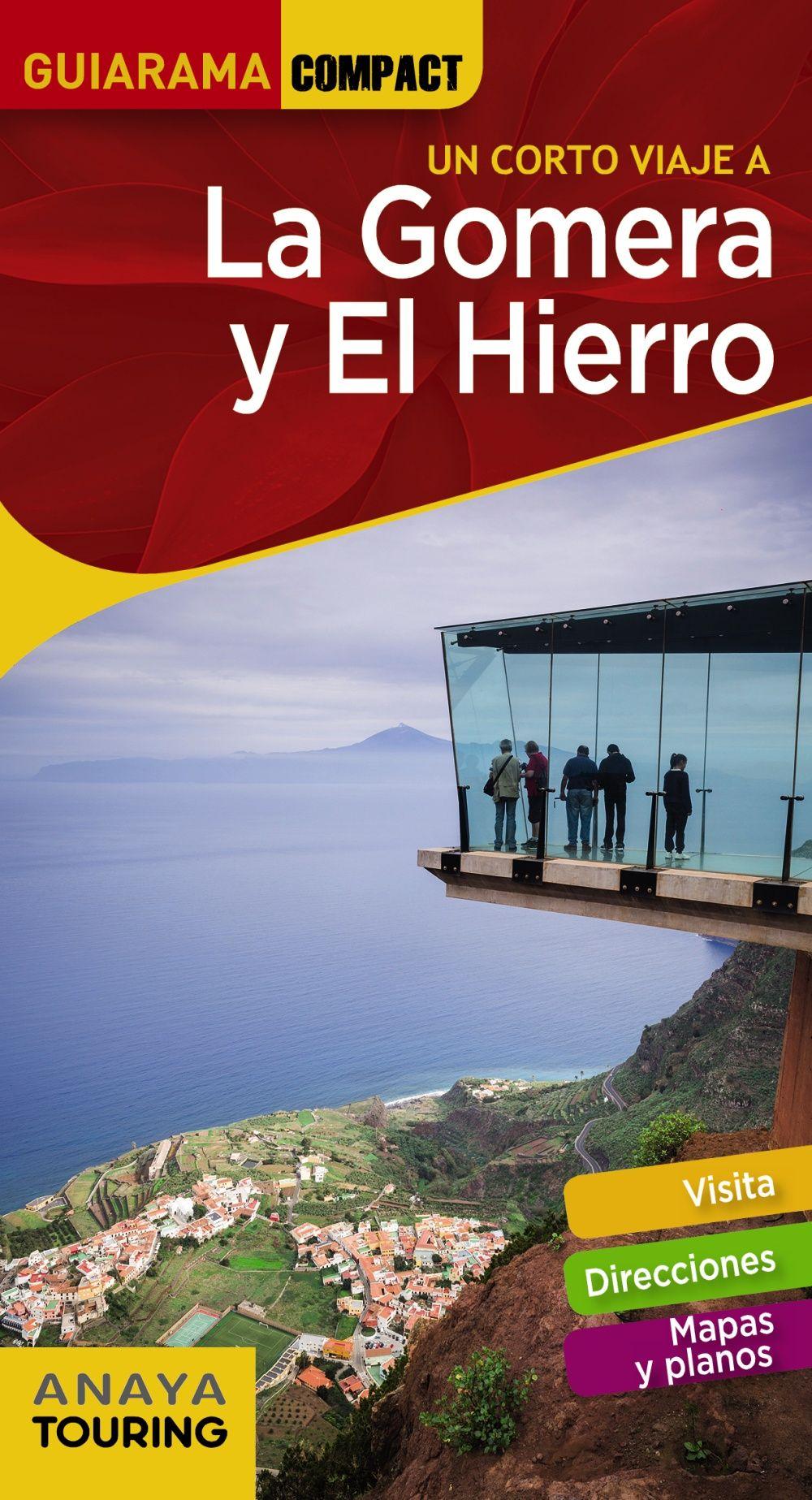 LA GOMERA Y EL HIERRO GUIARAMA