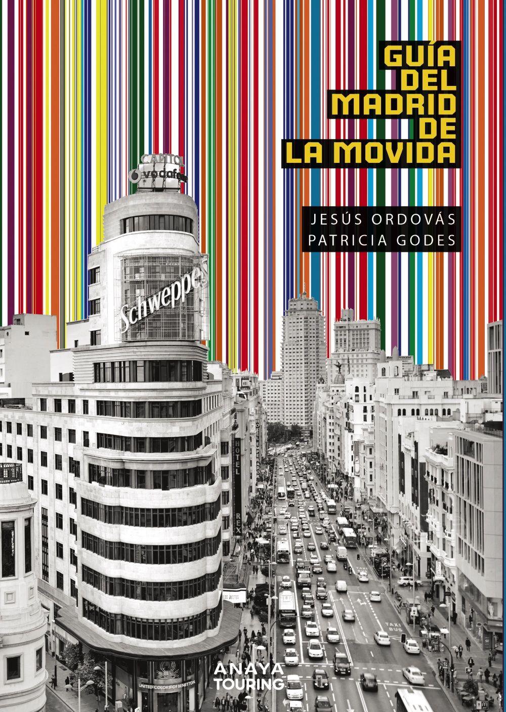 MADRID DE LA MOVIDA EL