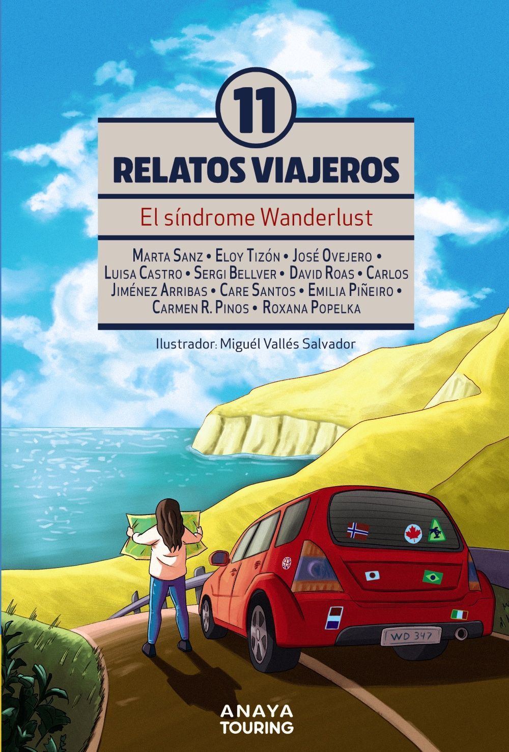 11 RELATOS VIAJEROS EL SINDROME DE WANDERLUST
