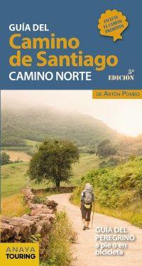 GUIA DEL CAMINO DE SANTIAGO CAMINO NORTE