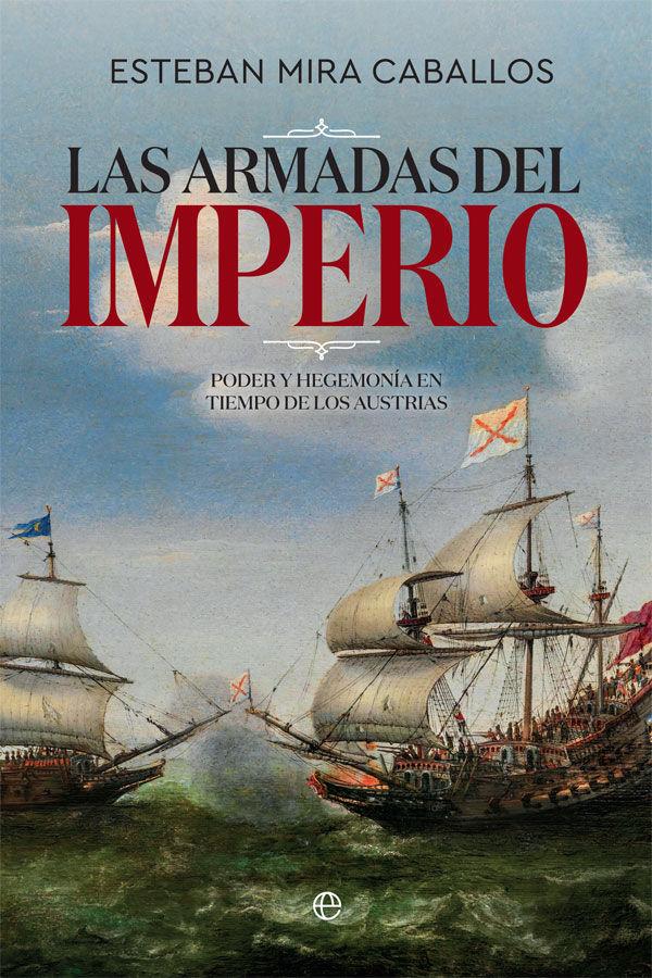 ARMADAS DEL IMPERIO LAS