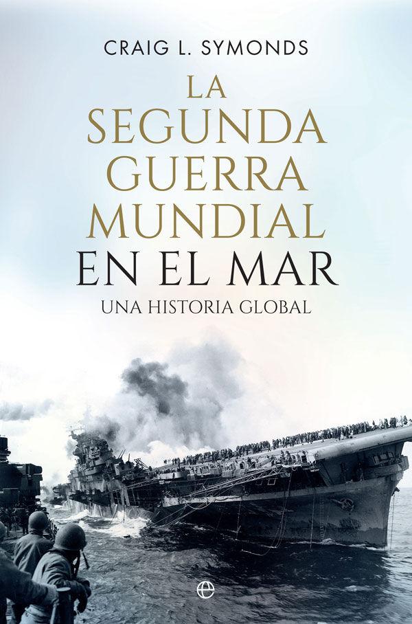 SEGUNDA GUERRA MUNDIAL EN EL MAR