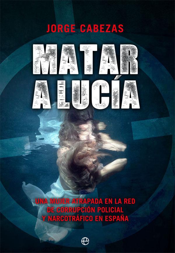 MATAR A LUCIA