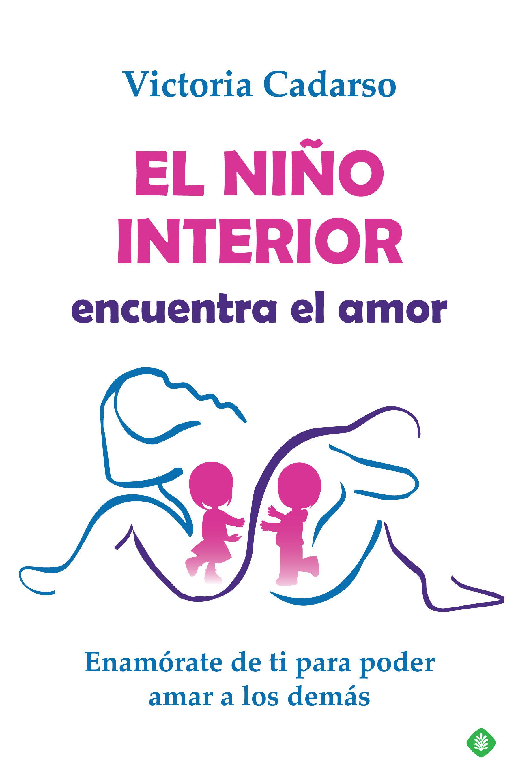 NIÑO INTERIOR ENCUENTRA EL AMOR