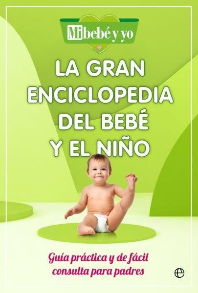 GRAN ENCICLOPEDIA DEL BEBÉ Y EL NIÑO LA