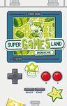 SUPER GAMES DE BONACHE: SUPER GAMES LAND