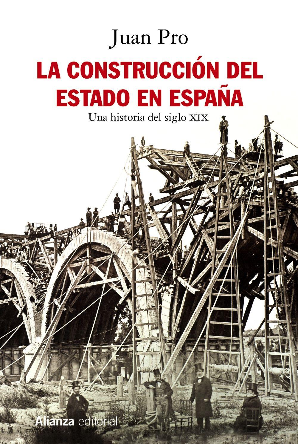 CONSTRUCCIÓN DEL ESTADO EN ESPAÑA LA