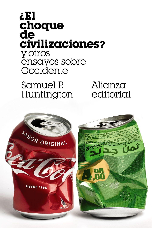 CHOQUE DE CIVILIZACIONES EL